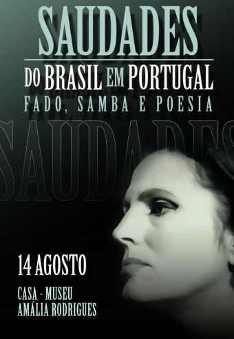 SAUDADES DO BRASIL EM PORTUGAL FADO, SAMBA, POESIA | LISBOA