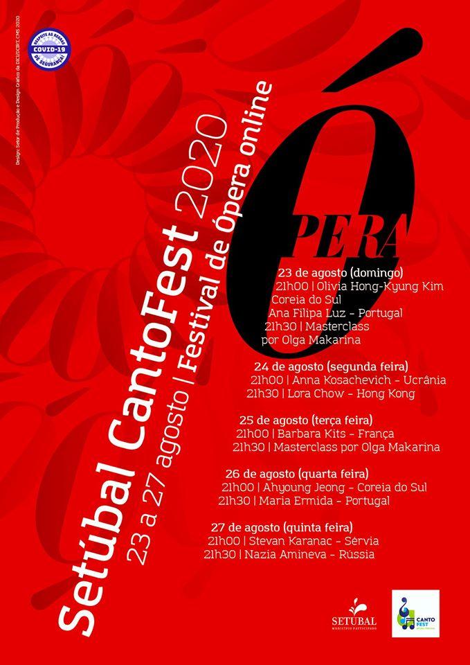 O Setúbal Cantofest 2020 um Festival de Ópera em versão online, reúne um leque de cantores líricos de vários países, entre eles Portugal, Coreia do Sul, França, Hong Kong, Rússia, Sérvia e Ucrânia e decorre entre 23 e 27 de agosto, através de transmissão online no Facebook e no Youtube do Câmara Municipal, diariamente, às 21h00 e às 21h30.