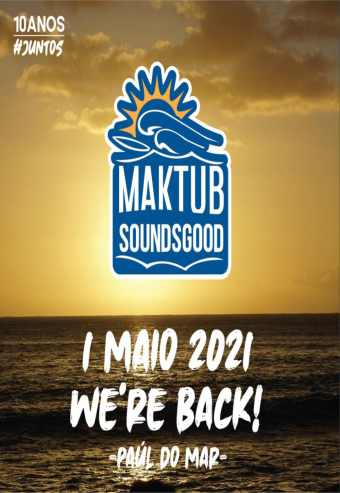 MAKTUB SOUNDSGOOD 2021 | MADEIRA
